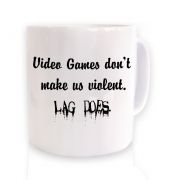 Video Games Don't Make Us Violent ceramic coffee mug