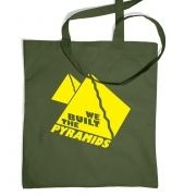 We Built The Pyramids Tote Bag
