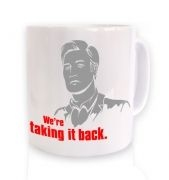 We're taking it back mug