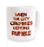 When The City Crumbles ceramic coffee mug