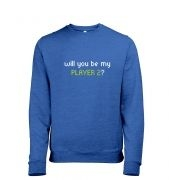 Will You Be My Player 2 men's heather sweatshirt