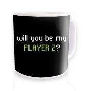 Will You Be My Player 2 ceramic coffee mug