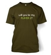 Will You Be My Player 2 men's t-shirt
