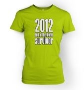 2012 End Of The World Survivor women's fitted t-shirt