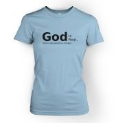 God is Real womens t-shirt