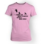 I Joined The Night's Watch women's fitted t-shirt
