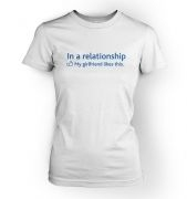 In a Relationship 'GF Likes' Social Status womens t-shirt
