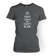 Women's Keep Calm and don't blink t-shirt