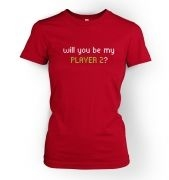 Will You Be My Player 2 women's fitted t-shirt