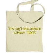 You Can't Spell Damage Without 'Mage' tote bag
