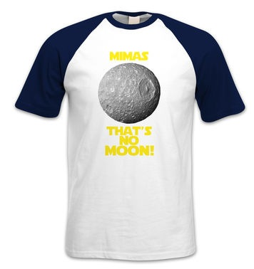 Mimas That's No Moon short-sleeved baseball t-shirt