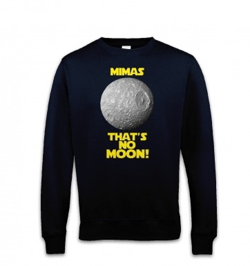 Mimas That's No Moon sweatshirt
