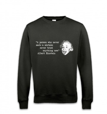 Mistake Quote Einstein sweatshirt
