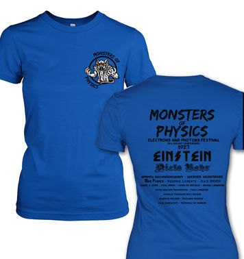 Monsters Of Physics (Front and Back) womens t-shirt