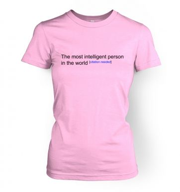 Most Intelligent Person In The World Wiki funny women's t-shirt