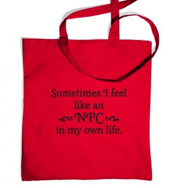 NPC in my own life tote bag