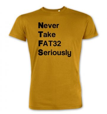 NTFS Never Take Fat32 Seriously premium t-shirt