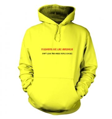Passwords are like underwear hoodie