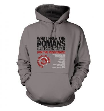 What Have The Romans  Peoples Front Of Judea hoodie