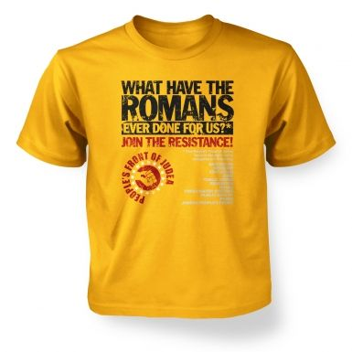 What Have The Romans  Peoples Front Of Judea  kids\' t-shirt