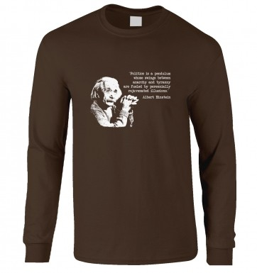 Politics Quote Einstein long-sleeved t-shirt