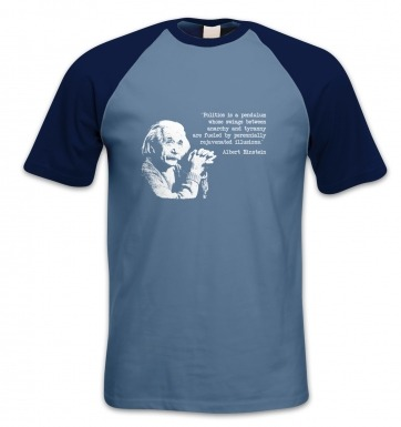 Politics Quote Einstein short-sleeved baseball t-shirt