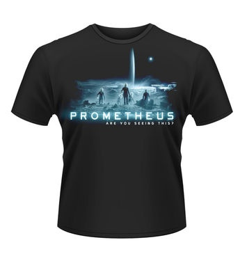 Prometheus Are You Seeing This? t-shirt - Official