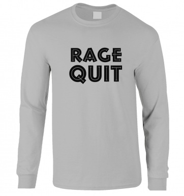 Rage Quit long-sleeved t-shirt