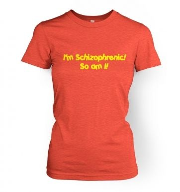 Schizophrenic Ladies T Shirt