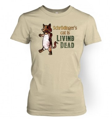 Schrödinger's Cat Is Living Dead women's t-shirt
