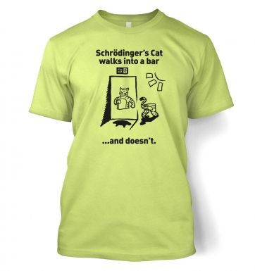 Schrodingers Cat Walks Into A Bar t-shirt