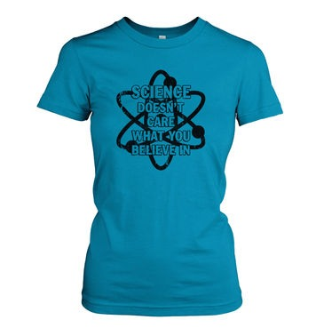 Science Doesn't Care women's t-shirt