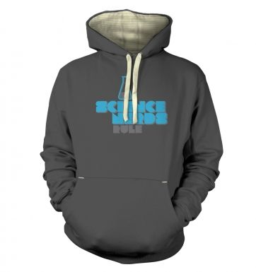 Science Nerds Rule hoodie (premium)