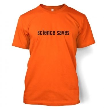 Science Saves  t-shirt
