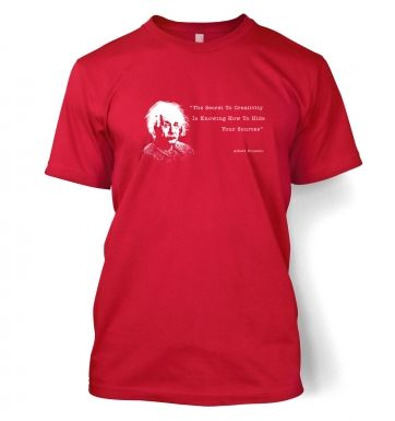 Secret To Creativity Einstein t-shirt