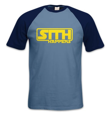 Sith Happens short-sleeved baseball t-shirt