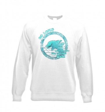 So Long And Thanks For All The Fish sweatshirt