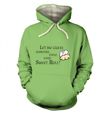Someone Stole Your Sweetroll  hoodie (premium)