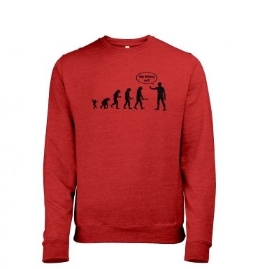 Stop following me! evolution heather sweatshirt