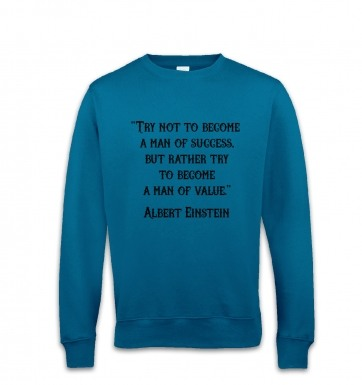 Success Quote Einstein sweatshirt