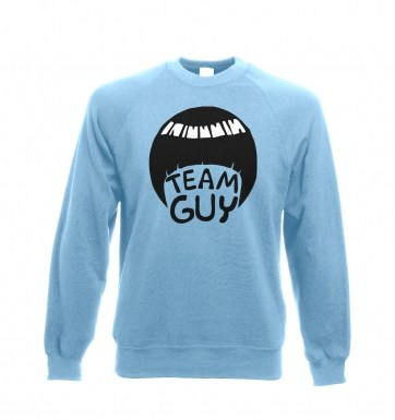 Team Guy sweatshirt