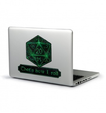 That's How I Roll laptop sticker