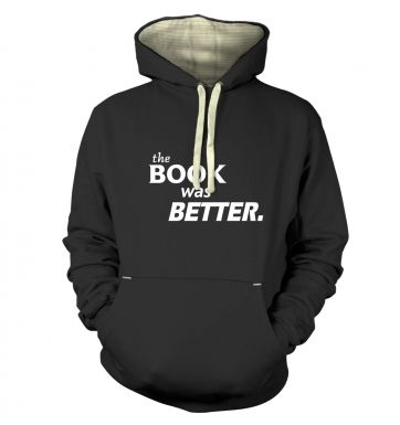 The book was better premium hoodie