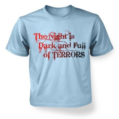 The Night is Dark and Full of Terrors - Game of Thrones Kids - T-Shirt