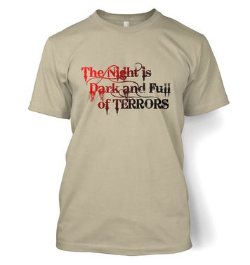 The Night is Dark and Full of Terrors t-shirt