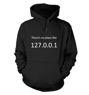 There's no place like home (127.0.0.1) hoodie