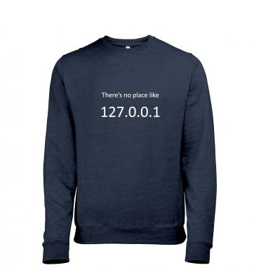 There's no place like home (127.0.0.1) heather sweatshirt