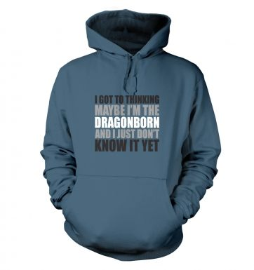 Thinking I'm The Dragonborn hoodie 