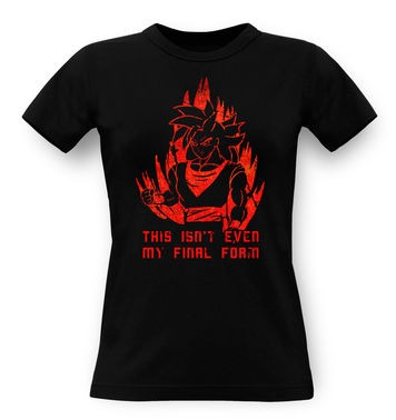 This Isn't Even My Final Form classic womens t-shirt