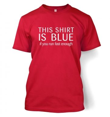 This Shirt Is Blue  t-shirt